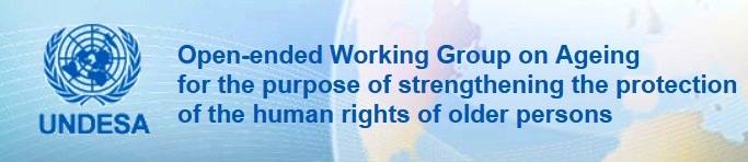 Open-ended Working Group on Ageing for the purpose of strengthening the protection of thehuman rights of older persons